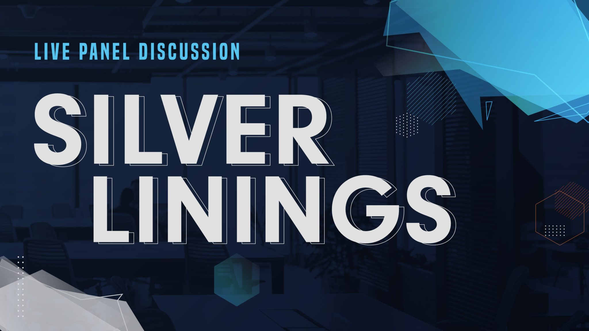 "Edge ""Silver Linings"" Webinar Provides Reasons for Optimism in 2020 and Beyond"